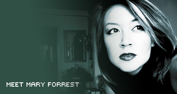Meet Mary Forrest: ... now with WEB action!